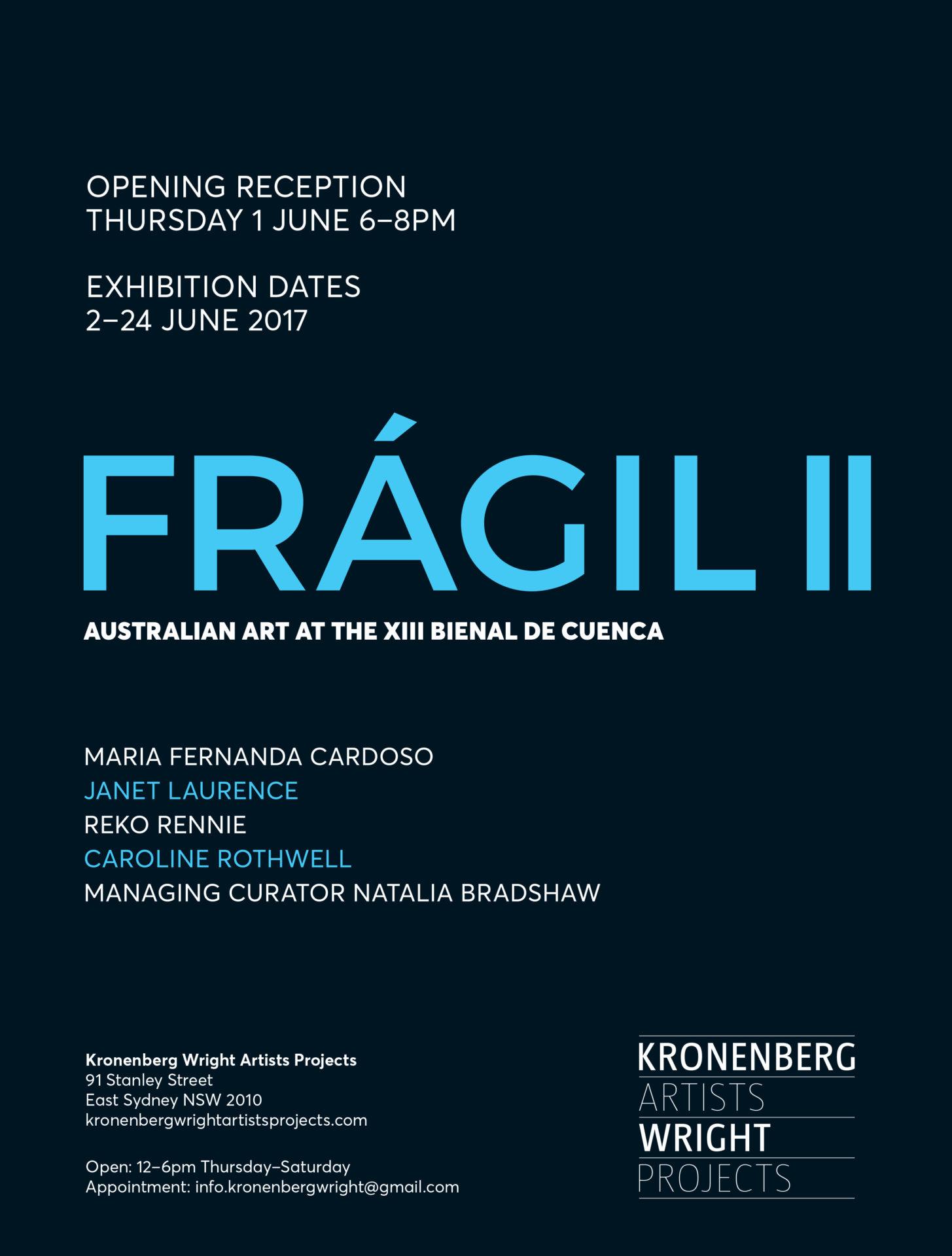 2016-2017_Fragil II. Kronenberg Wright Artist Projects. Sydney, NSW, Australia.